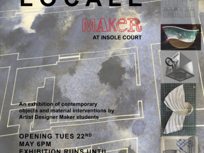 Locale - Exhibition by Artist Designer Maker Students