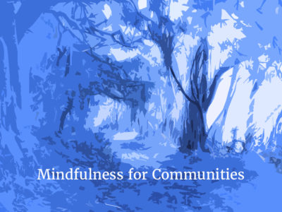 Mindfulness-Based Cognitive Therapy for Life 8 - week Course by Mindfulness for Communities-Clare McRobbie