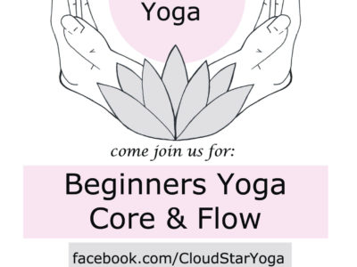 Beginners Yoga Core & Flow with Cloudstar Yoga