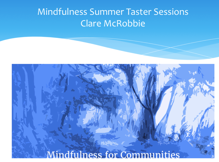 Promo image: Four Mindfulness-Based Summer Taster Sessions